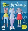 Die Mix-Max-Häkelbande