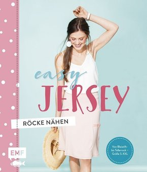 Easy Jersey - Röcke nähen