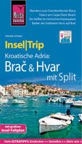 Reise Know-How InselTrip Kroatische Adria: Brac & Hvar mit Split