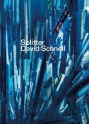 Splitter. David Schnell