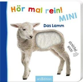 Hör mal rein! Mini - Das Lamm, m. Soundeffekten
