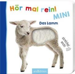 Hör mal rein! Mini - Das Lamm (Foto-Streichel-Soundbuch)
