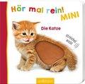 Hör mal rein! Mini - Die Katze, m. Soundeffekten