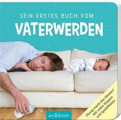 Sein erstes Buch vom Vaterwerden