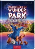 Willkommen im Wunder Park - Das Buch zum Film