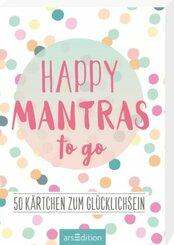 Happy Mantras to go. 50 Kärtchen zum Glücklichsein