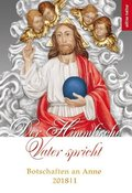 Der Himmlische Vater spricht - Botschaften an Anne 2018/1