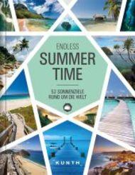 Endless Summertime - 52 Sonnenziele rund um die Welt