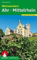 Rother Wanderbuch Weinwandern Ahr - Mittelrhein