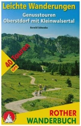 Leichte Wanderungen Oberstdorf mit Kleinwalsertal