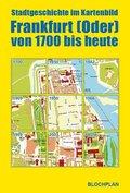 Frankfurt (Oder) von 1700 bis heute