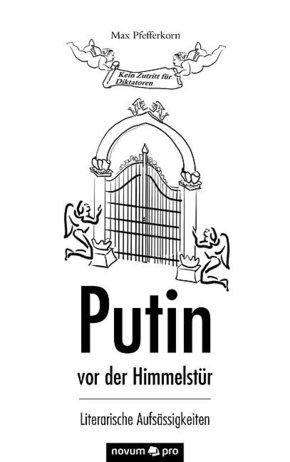 Putin vor der Himmelstür