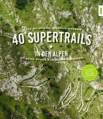 40 Supertrails in den Alpen