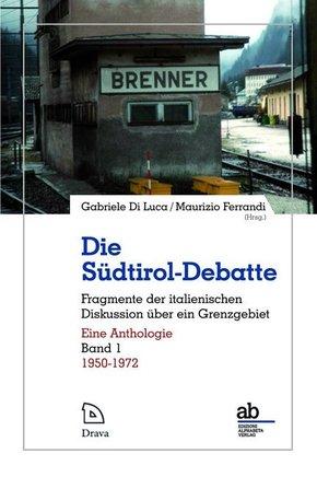 Die Südtirol-Debatte - Bd.1