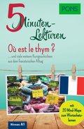 PONS 5-Minuten-Lektüren Französisch A1 - Où est le thym ?