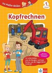 Die Mathe-Helden - Kopfrechnen, 1. Klasse