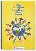 ABC der Tiere, Neubearbeitung 2016: 2. Schuljahr, Lesebuch Kompakt
