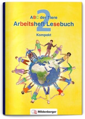 ABC der Tiere, Neubearbeitung 2016: 2. Schuljahr, Arbeitsheft Lesebuch Kompakt