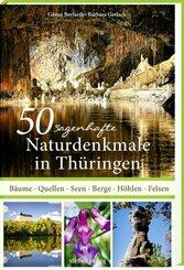 50 sagenhafte Naturdenkmale in Thüringen