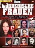 Real Crime Sonderheft - Mörderische Frauen