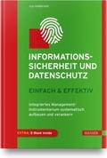 Informationssicherheit & Datenschutz - einfach & effektiv