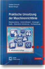 Praktische Umsetzung der Maschinenrichtlinie, m. 1 Buch, m. 1 E-Book