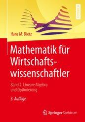 Mathematik für Wirtschaftswissenschaftler - Bd.2
