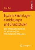 Essen in Kindertageseinrichtungen und Grundschulen