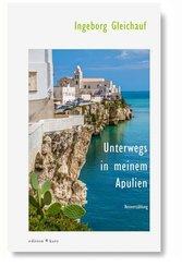 Unterwegs in meinem Apulien