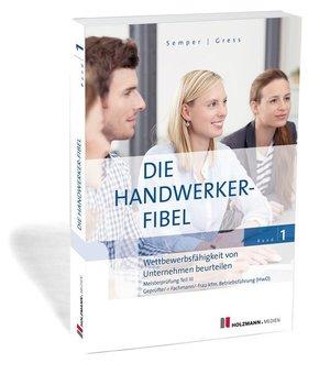 Die Handwerker-Fibel, Ausgabe 2019: Wettbewerbsfähigkeit von Unternehmen beurteilen; 1