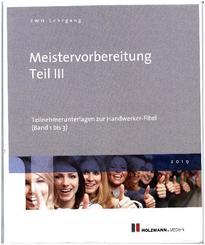 Die Handwerker-Fibel, Ausgabe 2019: Unternehmensführungsstrategien entwickeln; 3
