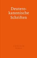 Bibelausgaben: Zürcher Bibel - Separata Deuterokanonische Schriften; Deutsche Bibelgesellschaft