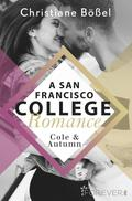 Cole & Autumn - A San Francisco College Romance