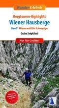 Bergtouren-Highlights Wiener Hausberge - Bd.1