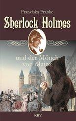 Sherlock Holmes und der Mönch von Mainz
