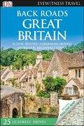 DK Eyewitness Travel Back Roads Great Britain