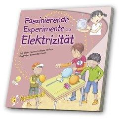 Faszinierende Experimente mit Elektrizität