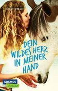 Dein wildes Herz in meiner Hand