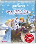 Die Eiskönigin - völlig unverfroren - Das große Buch mit den besten Geschichten