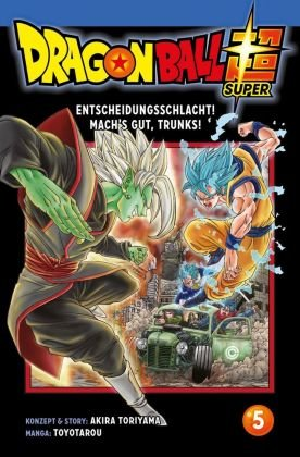 Dragon Ball Super - Entscheidungsschlacht! Mach's gut, Trunks!