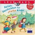 Ferien-Geschichten für starke Kinder (6 Vorlesebücher in einem Band)