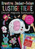 Kreative Zauber-Folien - Lustige Tiere: Set