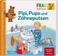 Frag doch mal ... die Maus!: Pipi, Pups und Zähne putzen