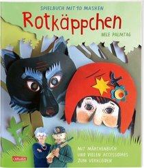 Rotkäppchen - Spielbuch mit 10 Masken