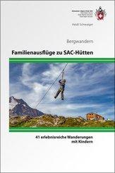 Familienausflüge zu SAC-Hütten