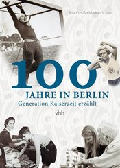 100 Jahre in Berlin