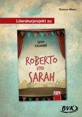 Literaturprojekt zu Roberto und Sarah
