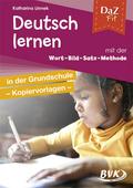 DaZ fit: Deutsch lernen mit der Wort-Bild-Satz-Methode in der Grundschule - Kopiervorlagen