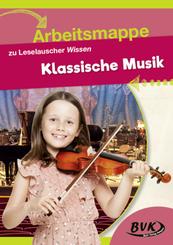 Arbeitsmappe zu Leselauscher Wissen Klassische Musik