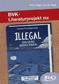 Literaturprojekt zu Illegal